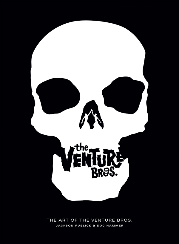 The Art of The Venture Bros! Coming in October!