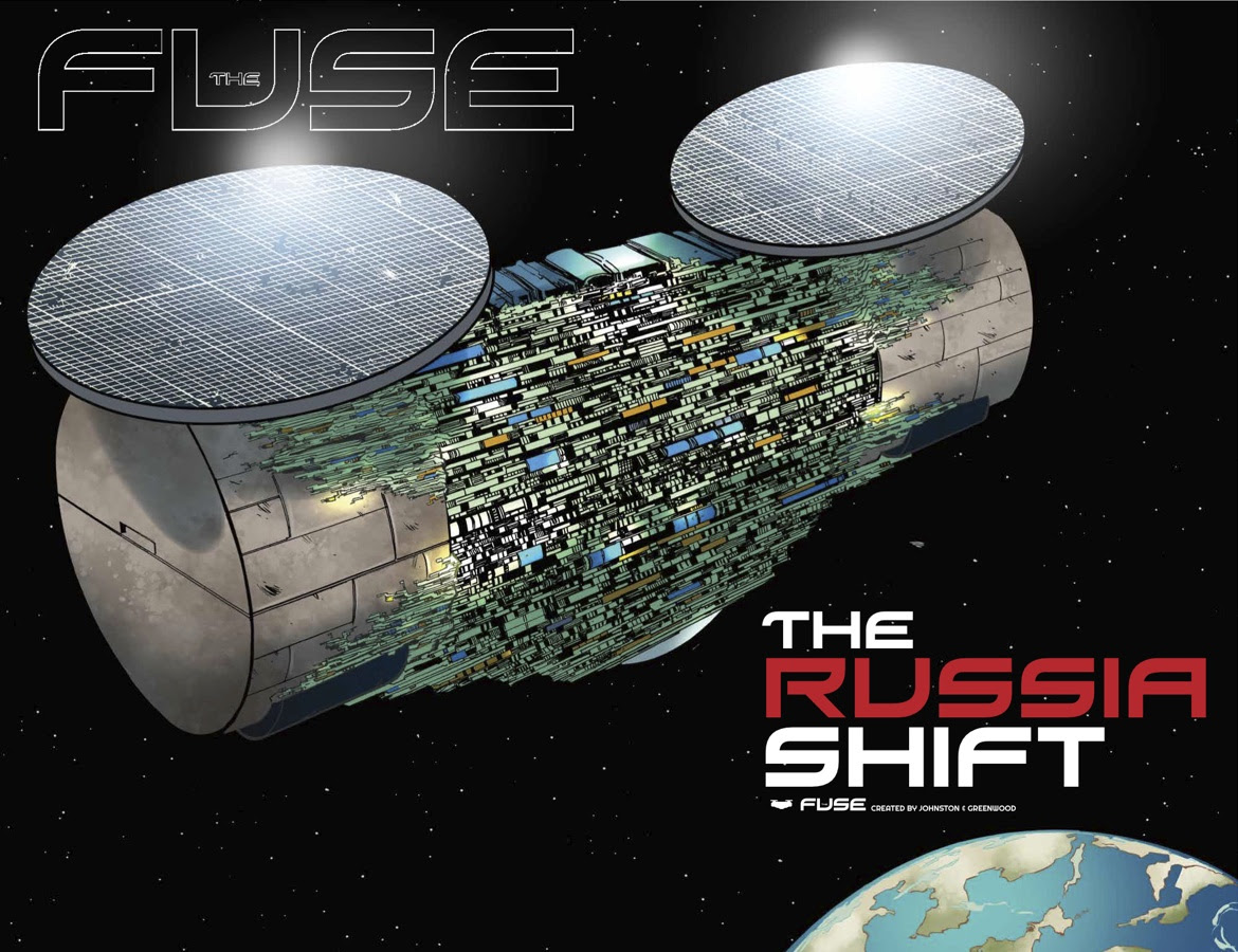 Image Comic U0026 39 S The Fuse Vol 1  The Russia Shift Coming In August