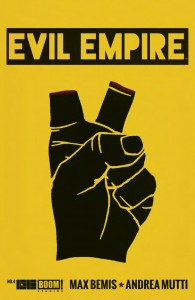 Max Bemis' Evil Empire #4 - Things Spiral Out of Control