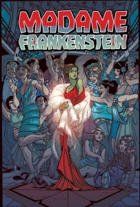 Have You Been Reading Madame Frankenstein from Image Comics?