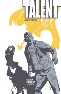 """Preview """"Talent"""" Deluxe Edition Out Today from BOOM! Studios"""