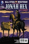 """Chuck, our Editor Monkey extraordinaire, bemoans the final issue of All-Star Western. """"I would've read this one forever,"""" he sniffled. Time has finally caught up with Hex as he battles to the death against his worst enemy: Jonah Hex!"""