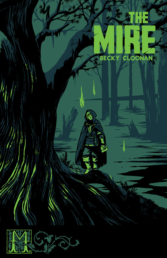 Becky Cloonan S Quot The Mire Quot A Perfect 5 Out Of 5 What