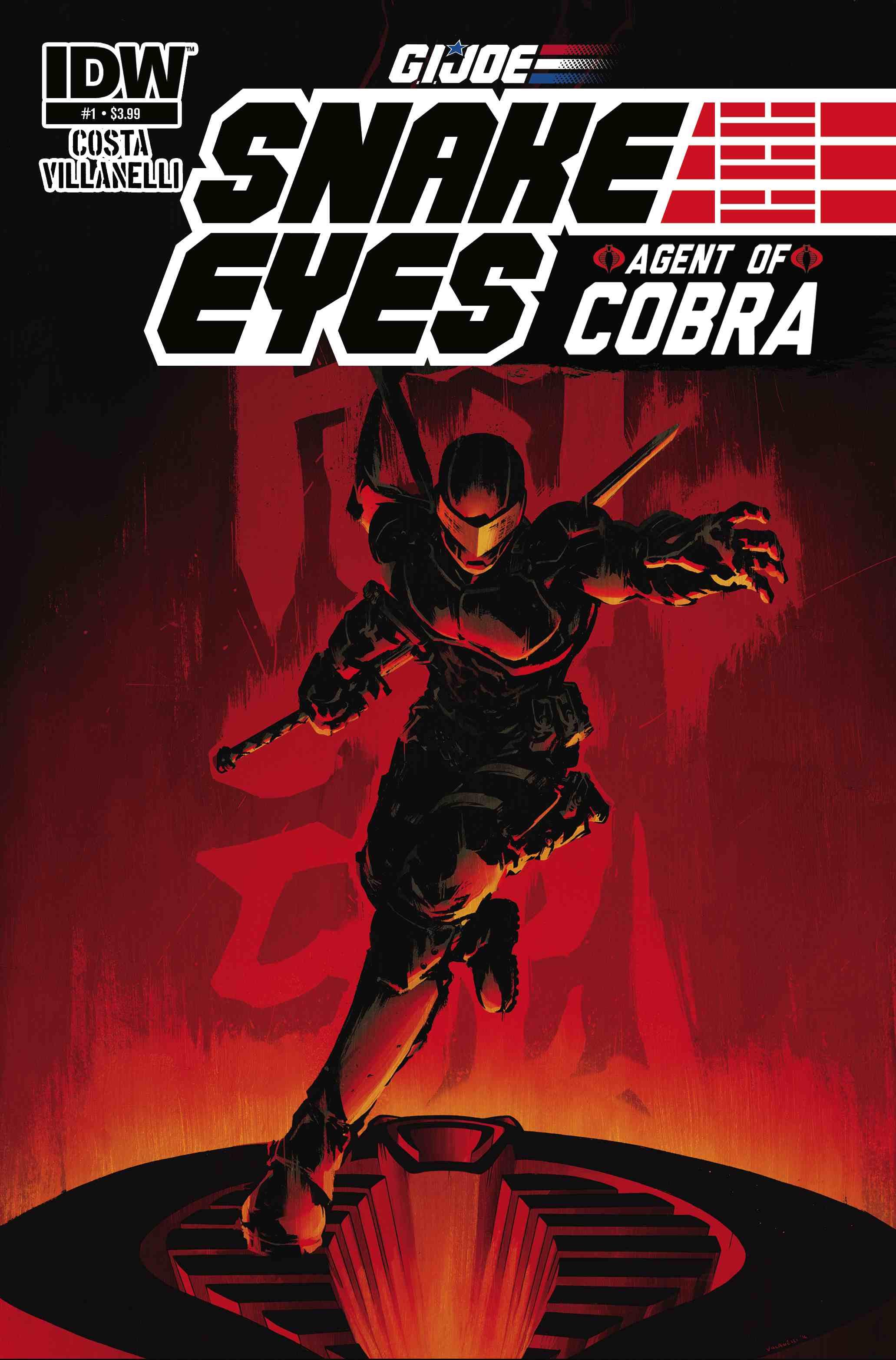 Say It Aint So Joe >> Snake Eyes: Agent of Cobra #1 - Say It Ain't So Joe, Say It Ain't So! ~ What'cha Reading?