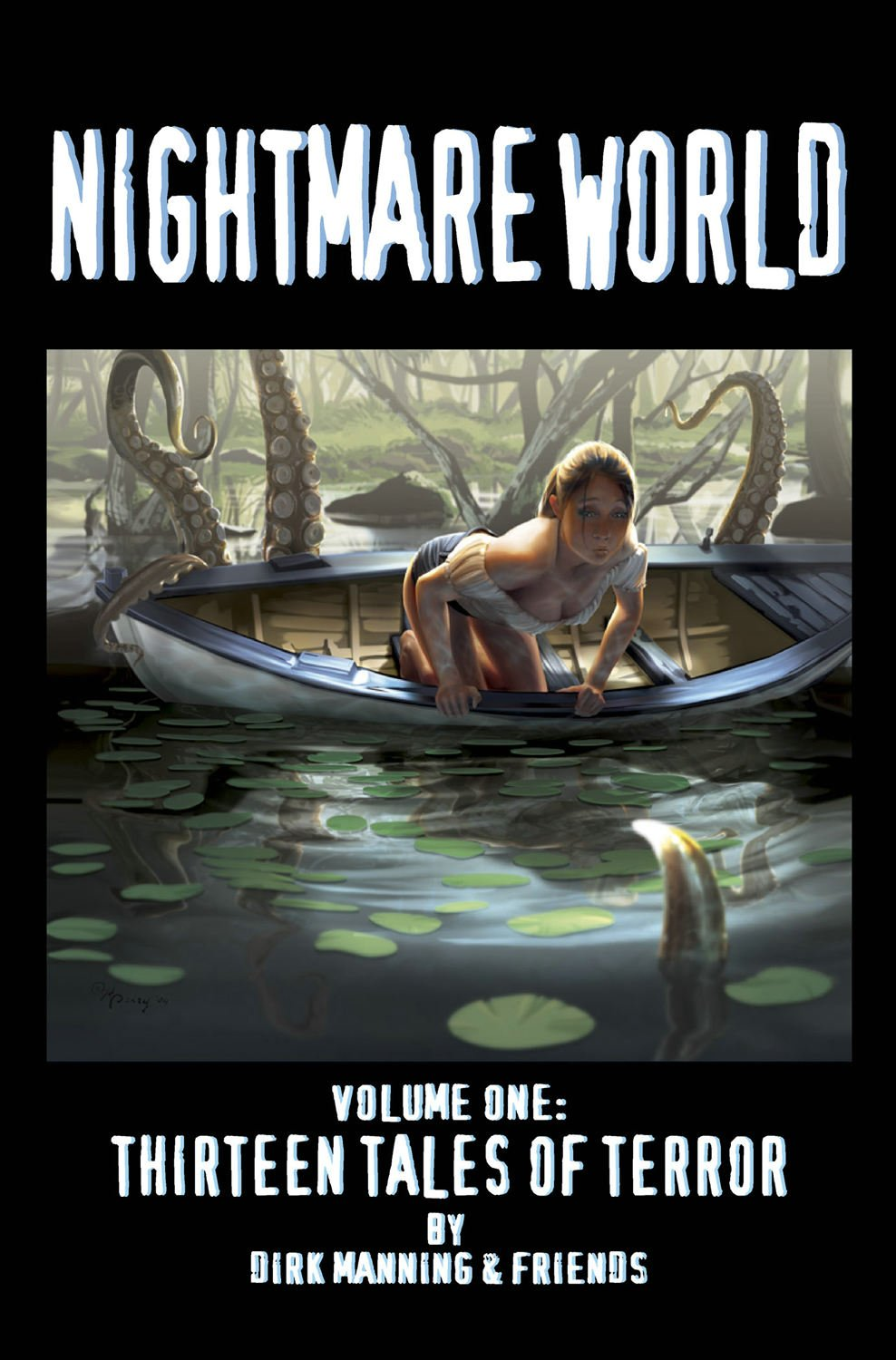 Review: Dirk Manning's Nightmare World Volume 1! ~ What ...